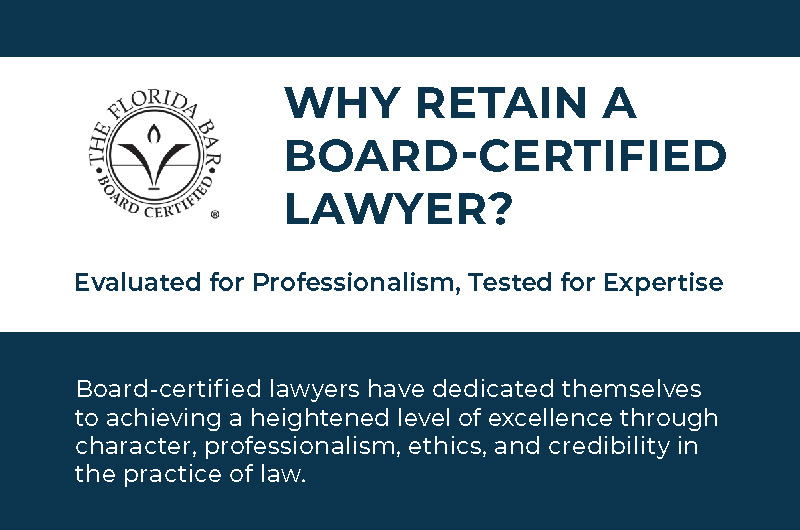 Why Retain a Board-Certified Lawyer?